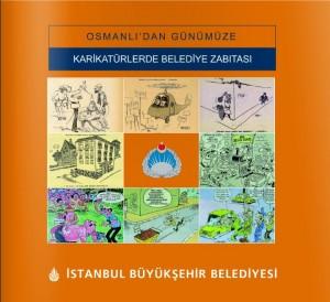 Osmanlı'dan Günümüze Karikatürlerde Belediye Zabıtası